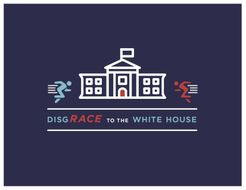 DisgRace To The White House