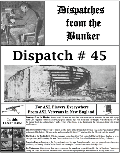 Dispatches from the Bunker #45