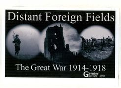 Distant Foreign Fields: The Great War 1914-1918