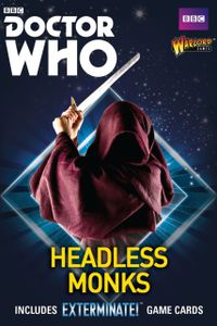 Doctor Who: Exterminate! The Miniatures Game – Headless Monks