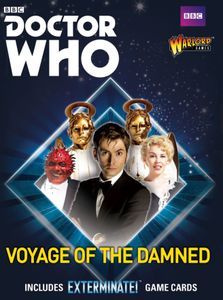 Doctor Who: Exterminate! The Miniatures Game – Voyage of the Damned