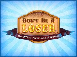 Don't Be A Loser
