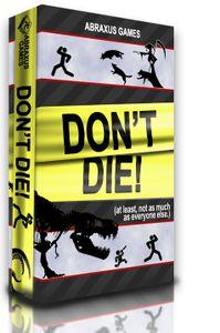 Don't Die!