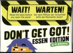 Don't Get Got!: Essen Edition