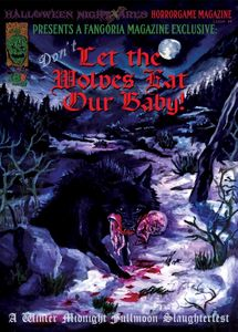 Don't Let the Wolves Eat Our Baby!