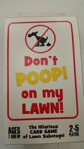 Don't Poop on My Lawn