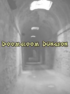 Doomgloom Dungeon