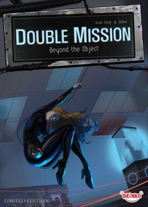 Double Mission: Beyond the Object