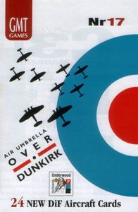 Down in Flames: Air Umbrella Over Dunkirk