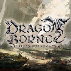 Dragoborne: Rise to Supremacy