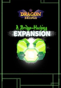Dragon Bridge: A Bridge-Hacking Expansion