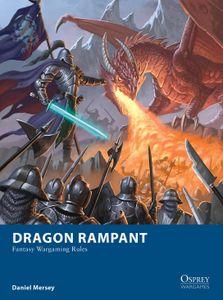 Dragon Rampant: Fantasy Wargaming Rules