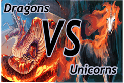 Dragons vs Unicorns