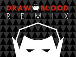 Draw Blood: Remix