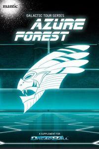 Dreadball: Galactic Tour Series – Azure Forest