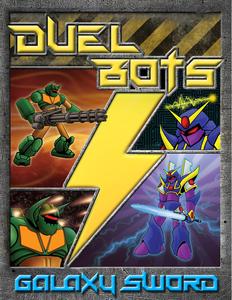 Duel Bots Duel Pack: Galaxy Sword