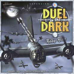 Duel in the Dark: Baby Blitz