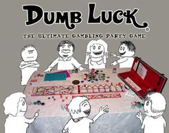 Dumb Luck the Ultimate Gambling Party Game