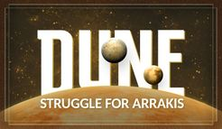 DUNE: Struggle for Arrakis