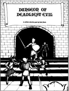 Dungeon of Deadliest Evil