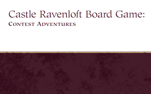 Dungeons & Dragons: Castle Ravenloft Board Game – Contest Adventures