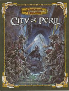 Dungeons & Dragons Fantastic Locations: City of Peril