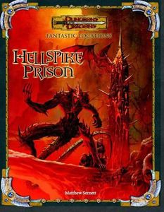 Dungeons & Dragons Fantastic Locations: Hellspike Prison