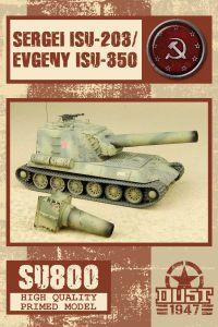 Dust 1947: Sergei ISU-203/Evgenyi ISU-350