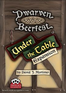 Dwarven Beerfest: Under the Table