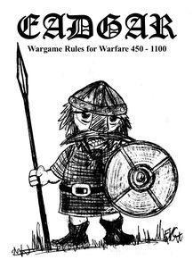 Eadgar: Wargame Rules for Warfare 450 - 1100