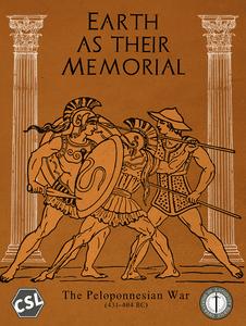 Earth As Their Memorial: The Peloponnesian War (431-404 BC)