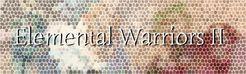 Elemental Warriors II