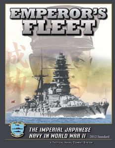 Emperor's Fleet: The Imperial Japanese Navy in World War II (2012 Standard)