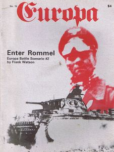 Enter Rommel (Europa Battle Scenario #2)