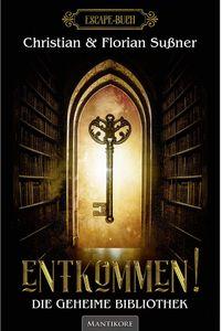Entkommen!: Die geheime Bibliothek