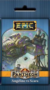 Epic Card Game: Pantheon – Angeline vs Scara