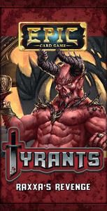 Epic Card Game: Tyrants – Raxxa's Revenge
