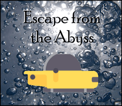 Escape from the Abyss