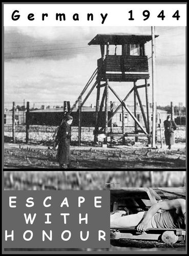 Escape With Honour