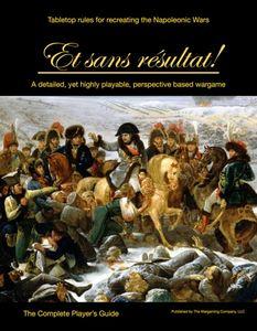 Et sans résultat! Tabletop Rules for Recreating the Napoleonic Wars