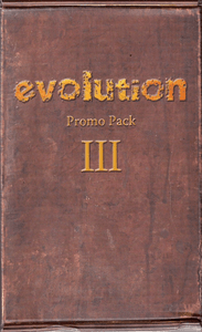 Evolution: Promo Pack III