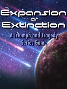 Expansion or Extinction