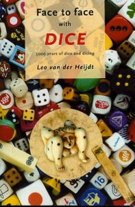 Face to Face with Dice