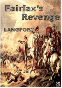 Fairfax's Revenge: the battle of Langport 1645