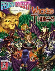 Fairy Meat: Wicked Things