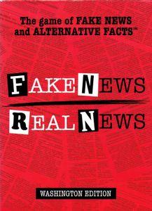 Fake News / Real News: Washington Edition