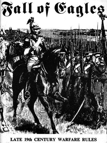 Fall of Eagles: Late 19th Century Warfare Rules