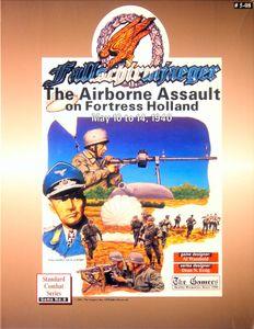 Fallschirmjaeger: The Airborne Assault on Fortress Holland