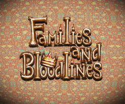 Families and Bloodlines