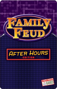 Family Feud: After Hours Edition